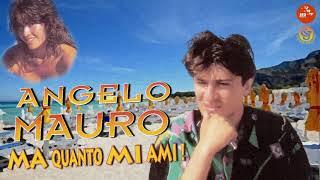 Angelo Mauro   Hai hai hai e so 'nnammurato