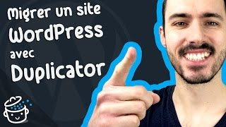 Comment migrer un site WordPress de local en ligne avec Duplicator