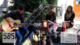 The 585 Sessions: Ciera Fazio- On My Way