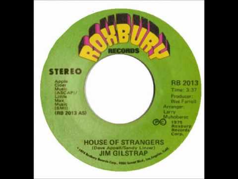 JIM GILSTRAP - HOUSE OF STRANGERS.mp3.wmv