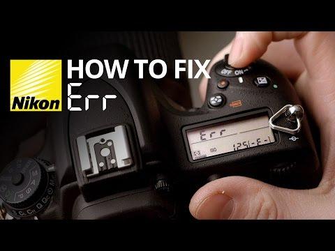 How to fix Err on a Nikon camera.