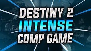Destiny 2 : Intense Comp Match against Recovs at Legend Rank !