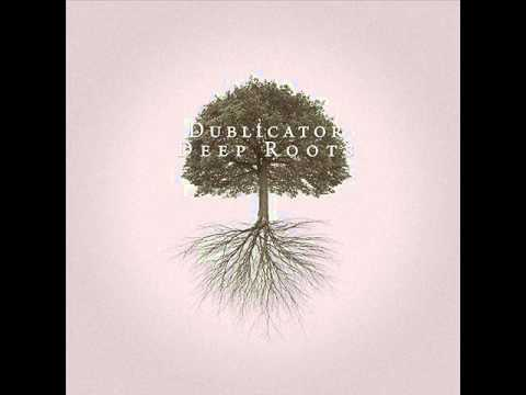 Dublicator ‎– Deep Roots (Full Album)