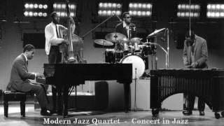 Modern Jazz Quartet - Concert in Jazz (full album) HQ
