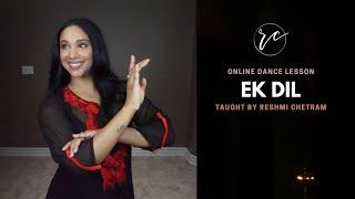 Online Dance Class| Ek Dil Ek Jaan | Padmaavat | Reshmi Chetram