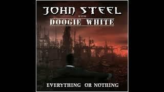 JOHN STEEL and DOOGIE WHITE - One God