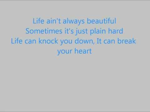 Gary Allan- Life Ain't Always Beautiful lyrics