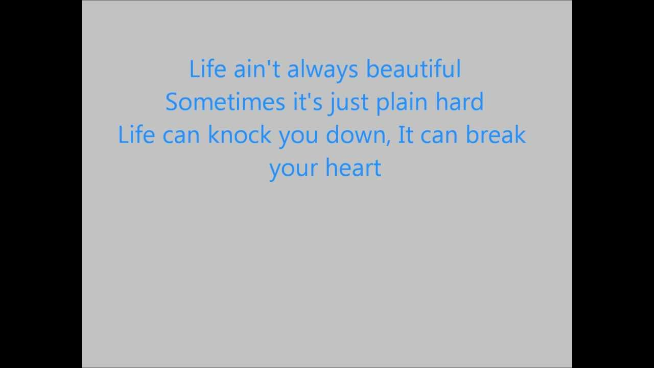 Gary Allan- Life Ain\'t Always Beautiful lyrics - YouTube