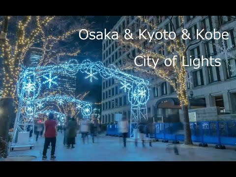 Osaka & Kyoto & Kobe City of Lights