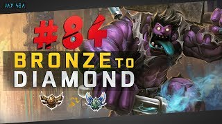 This Is Why I Play Him in Challenger | NON Clickbait 1v9 Game | Bronze to Diamond Episode #84