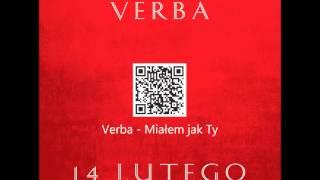 Verba - Miałem jak Ty + pobierz legalne mp3