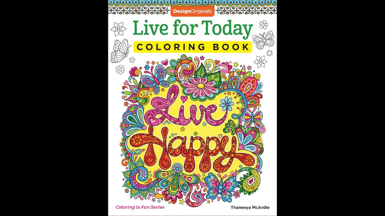 Live For Today Coloring Book Slideshow