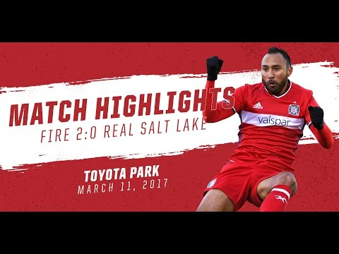 Match Highlights   Chicago Fire 2:0 Real Salt Lake   March 11, 2017