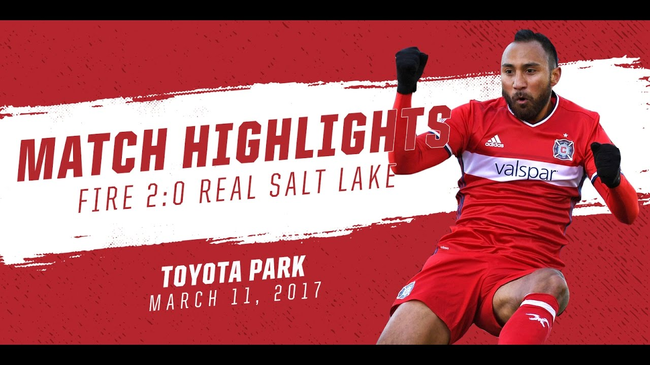 separation shoes 855ac 79158 Match Highlights | Chicago Fire 2:0 Real Salt Lake | March 11, 2017