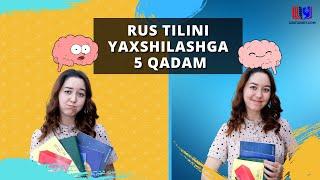 Rus tilini yaxshilashga! 5 Qadam