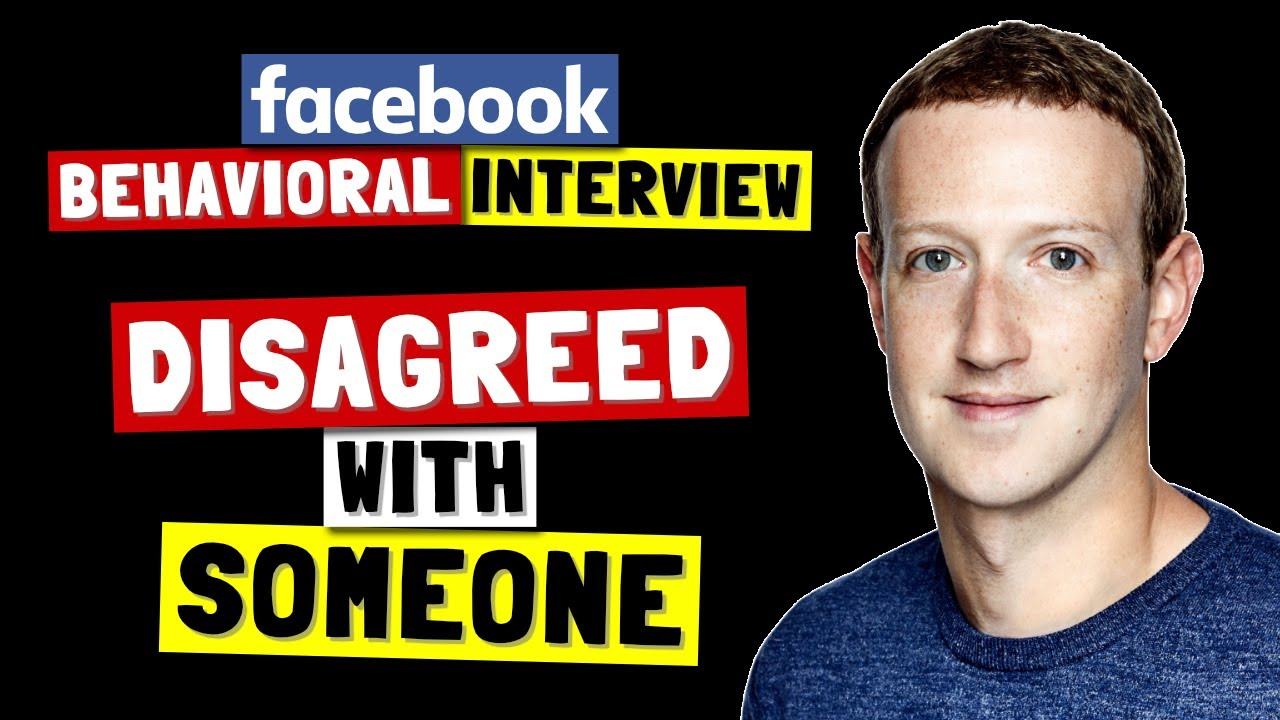 ✅ Tell Me About A Time You Disagreed With Someone   Facebook Behavioral Interview Series 🔥