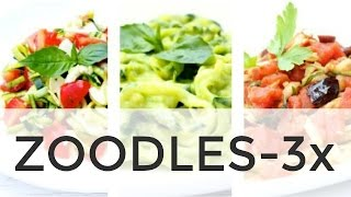 Zoodle Recipes 3- Ways | Clean & Delicious