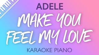 Adele - Make You Feel My Love (Karaoke Piano)