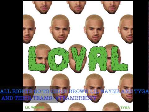 Loyal Chris Brown feat Lil Wayne & Tyga High Pitch/Sped Up