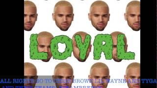 Loyal Chris Brown feat Lil Wayne & Tyga High Pitch/Sped Up