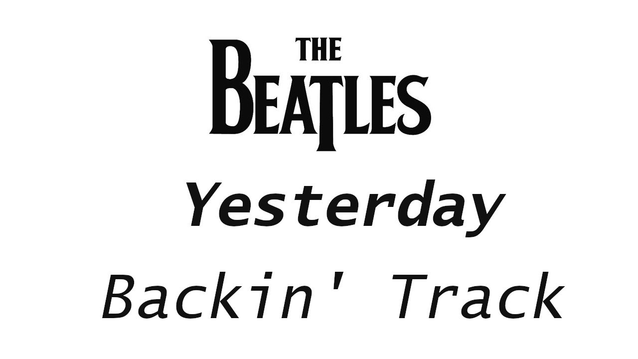 Yesterday The Beatles Backing Track chord progression for