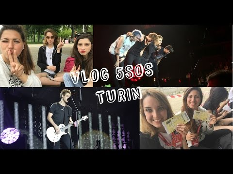 VLOG 5 SECONDS OF SUMMER IN TURIN || IMG