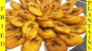 How To Fry Plantains - Fried Plantains / Dodo / Platanos Maduros