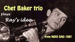Chet Baker  plays Ray