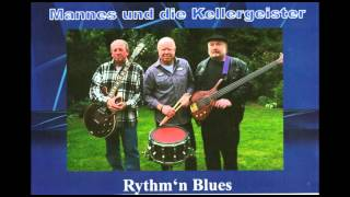 Mannes und die Kellergeister - Have You Ever Seen The Rain (CCR-Cover)