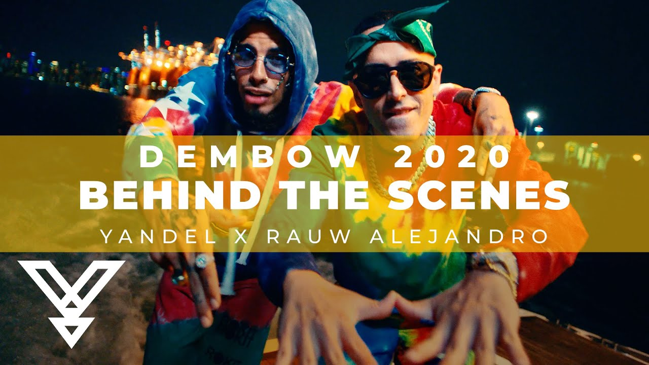 Yandel x Rauw Alejandro - Dembow 2020 (Official BTS -  Behind The Scenes)
