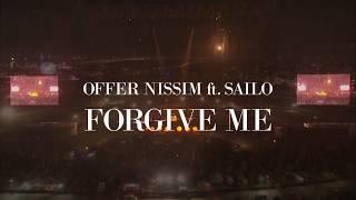 Offer Nissim feat. SAILO - Forgive Me (LIVE) Resimi