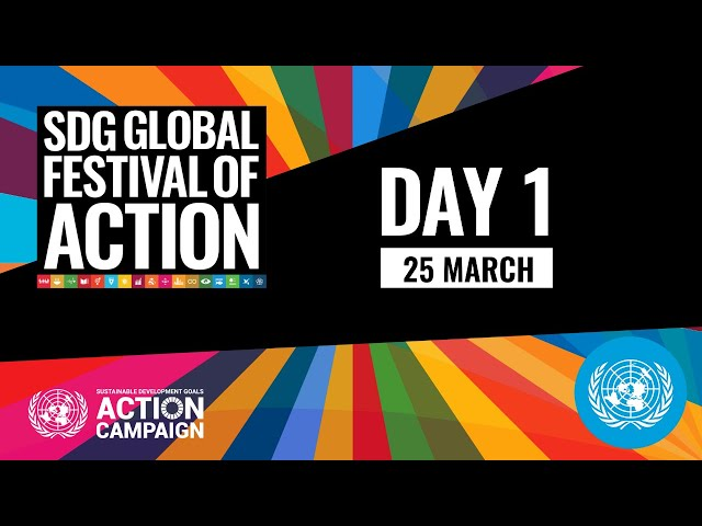A Turning Point For People and Planet (Main Stage - SDG Global Festival of Action 2021) (25 March)