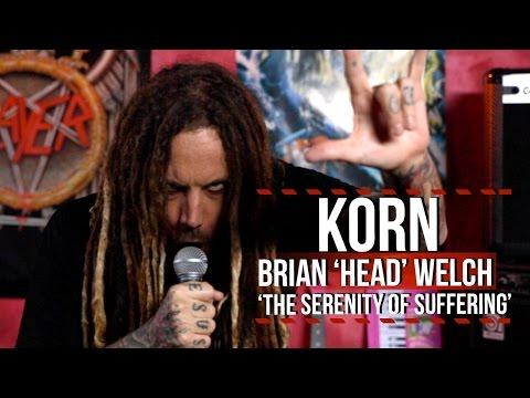 Korn's Brian 'Head' Welch on Jonathan Davis 'Suffering' + New Album