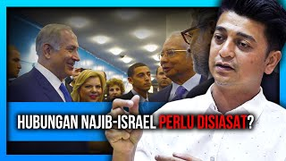 PERIKATAN NASIONAL PERLU JELASKAN HUBUNGAN NAJIB-ISRAEL, KATA FAIZ