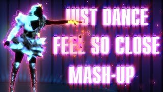 Just Dance | Feel So Close by Calvin Harris (All Night Part. 2) | Fanmade Mash-Up