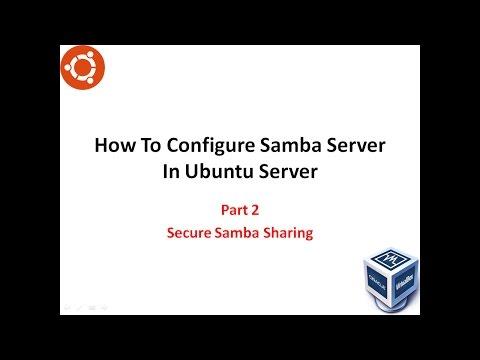 How To Configure Samba Server in Ubuntu [Part2 Secure Samba Sharing]