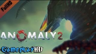 Anomaly 2 Gameplay (PC HD)