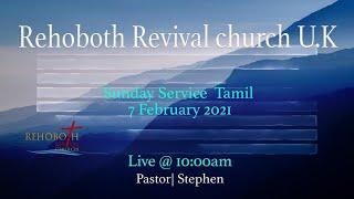 Sunday Service Tamil 2021 ဖေဖော်ဝါရီလ (Rehoboth Revival Church Tamil Tamil)