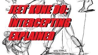 JKD Lesson: JKD Intercepting Explained!