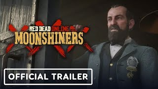 Red Dead Online: Moonshiners Official Trailer
