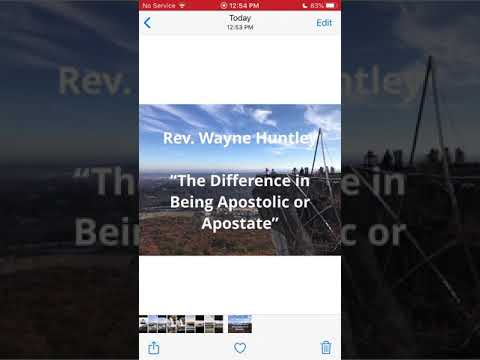 "Rev. Wayne Huntley ""The Difference in Being Apostolic and an Apostate"""