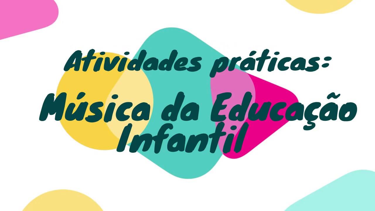 Excepcional Atividades práticas: música na educação infantil - YouTube XH72