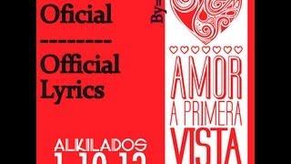 Amor A Primera Vista Letra Alkilados Prod. Dalmata + Descarga