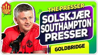 Solskjaer Press Conference Reaction! Southampton vs Manchester United