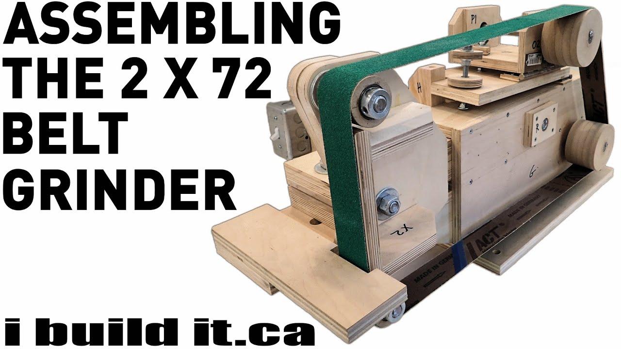 Assembling The 2 X 72 Belt Grinder - YouTube
