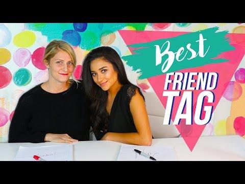 Best Friend Tag! | Shay Mitchell