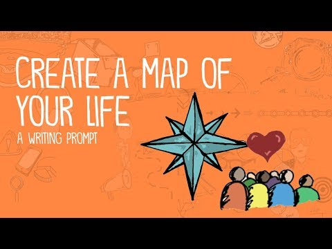 Create A Map Of Your Life