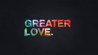 Greater Love 1: Love & Redemption