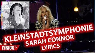 Kleinstadtsymphonie LYRICS | Sarah Connor | Lyric & Songtext | Album: Herz Kraft Werke