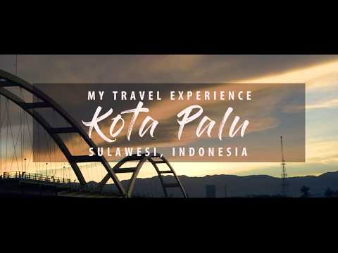 PALU, CENTRAL SULAWESI, INDONESIA | MY TRAVEL EXPERIENCE | DJI OSMO